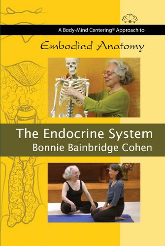 The Endocrine System, with Bonnie Bainbridge Cohen